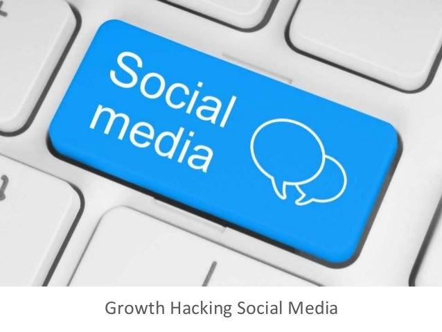 Growth Hacking Social Media