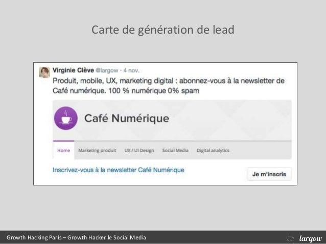 Growth Hacking Paris – Growth Hacker le Social Media Carte de génération de lead