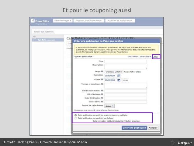 Growth Hacking Paris – Growth Hacker le Social Media Et pour le couponing aussi