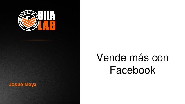 Vende más con Facebook Josué Moya