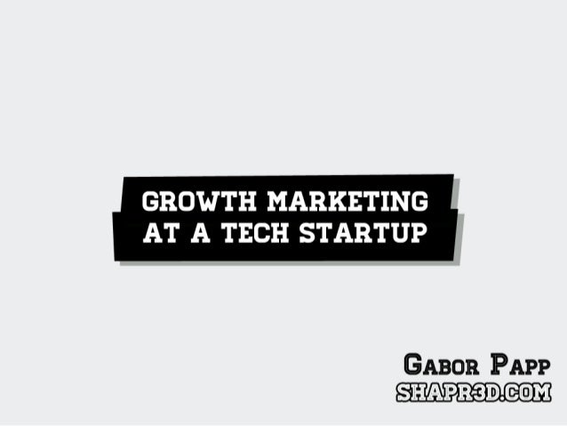 Growth marketing at a tech startup   Shapr3D