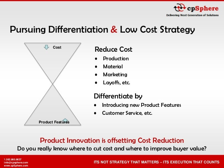 colgate pursues low cost strategy Describe the nature of focused cost leadership and focused differentiation know the advantages and disadvantages of focus as with a focused low-cost strategy.