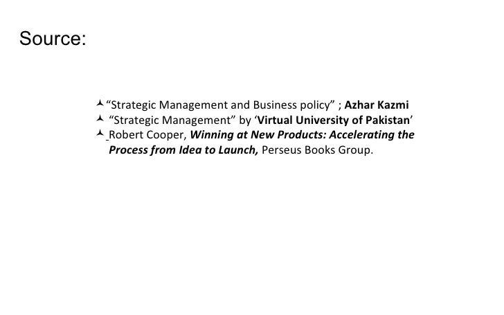 Business policy and strategic management by azhar kazmi