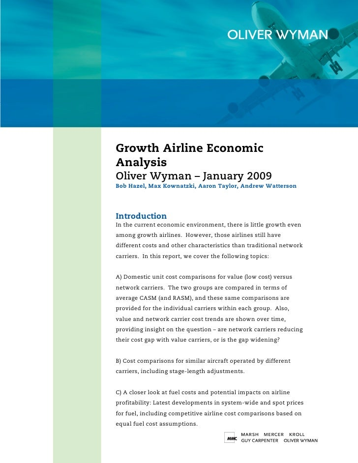 Growth Airline Economic Analysis Oliver Wyman – January 2009 Bob Hazel, Max Kownatzki, Aaron Taylor, Andrew Watterson     ...