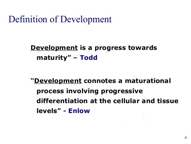 Growth and development 4 4 definition of development malvernweather Images