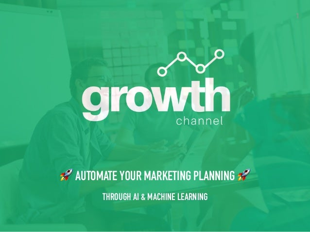 1 🚀 AUTOMATE YOUR MARKETING PLANNING 🚀 THROUGH AI & MACHINE LEARNING
