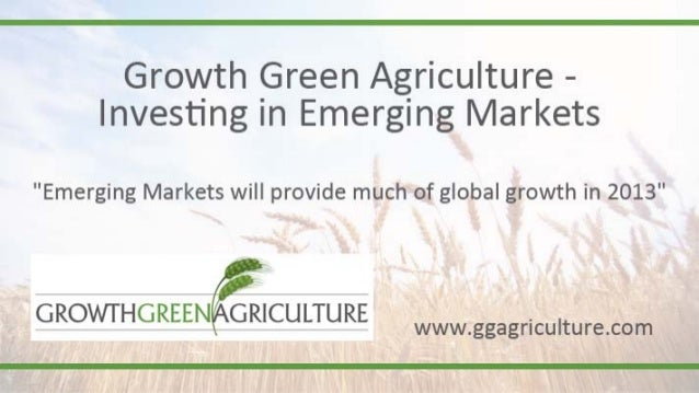 Growth Green Agriculture | Emerging Markets