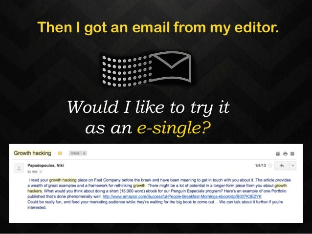 Then I got an email from my editor.  Would I like to try it  as an e-single?  12-18 months  later a book is born…  and hop...