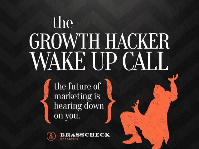 The Growth Hacker Wake Up Call
