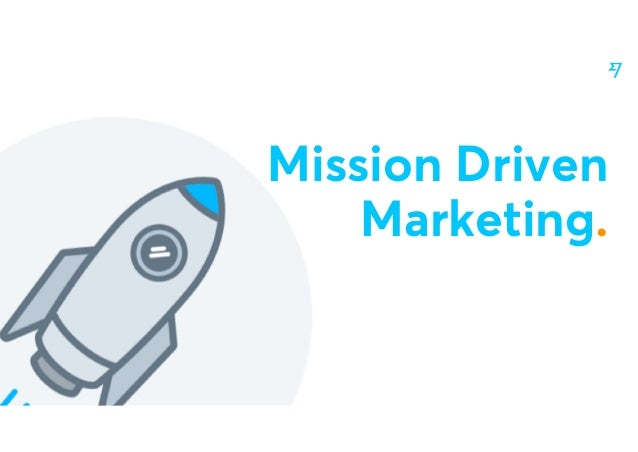 @nilanp Mission Driven Marketing.