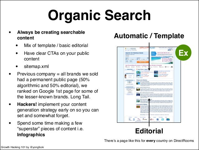 Organic Search  • Always be creating searchable  content!  • Mix of template / basic editorial!  • Have clear CTAs on your...