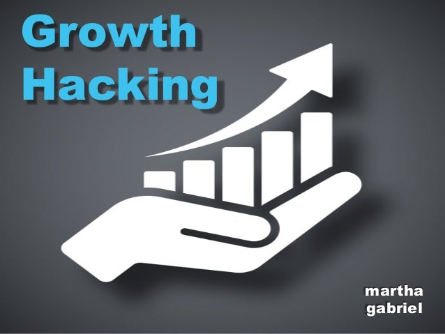 martha gabriel Growth Hacking