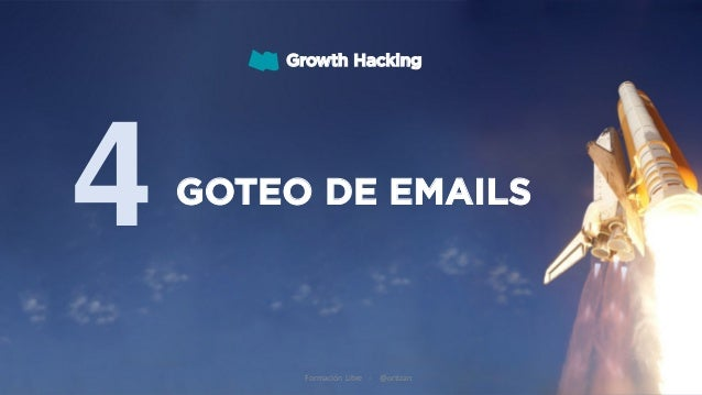 Growth Hacking 02 Formación Libre - @ortizan