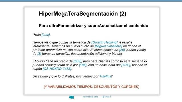 """Growth Hacking INCENTIVA """"INVITAR A UN AMIGO""""6 Formación Libre - @ortizan"""