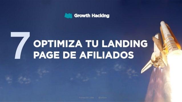 Growth Hacking Formación Libre - @ortizan