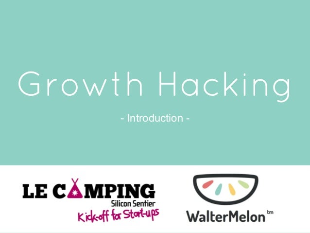 Growth Hacking - Introduction -