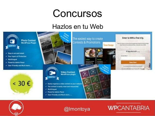 Growth Hacking para WordPress Concursos @lmontoya Hazlos en tu Web