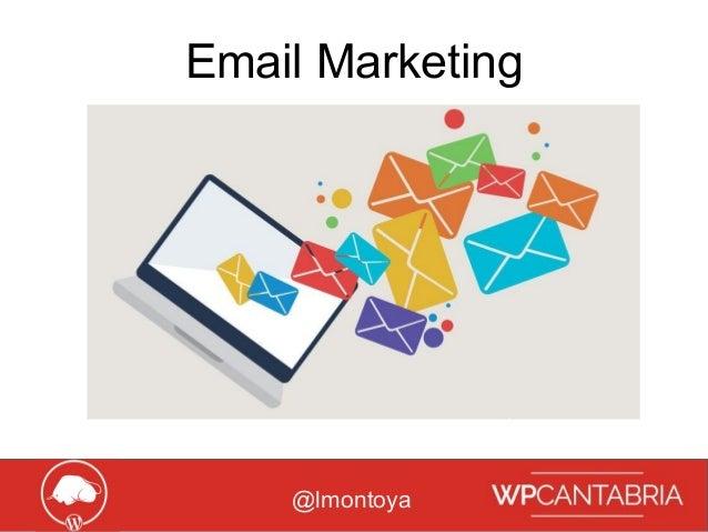 Growth Hacking para WordPress Email Marketing @lmontoya