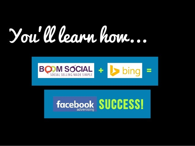 You'll learn how... SUCCESS! + =