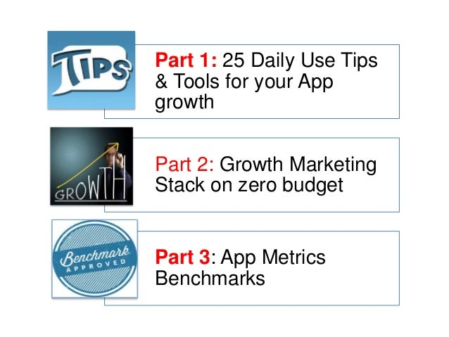 Growth Hacks: Practical Tips for your Mobile Apps Slide 2