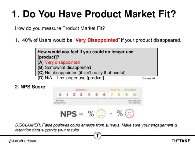 """@JimWHuffman 1. Do You Have Product Market Fit? How do you measure Product Market Fit? 1. 40% of Users would be """"Very Disa..."""