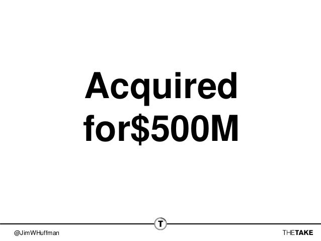@JimWHuffman Acquired for$500M