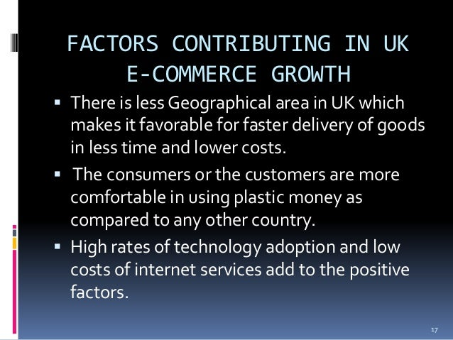 factors contributing rapid growth of e commerce This rapid growth has been  who engage in e-commerce it's important that the growth of  factors that facilitate innovation in e.