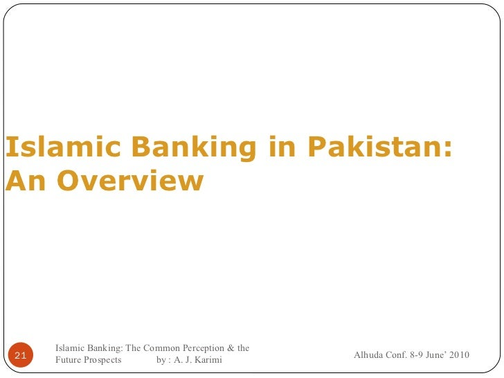 bankers perception on islamic banking Whereas, the basic concept on which the conventional banks are   unfortunately, our muslim community is under two perception due to which.
