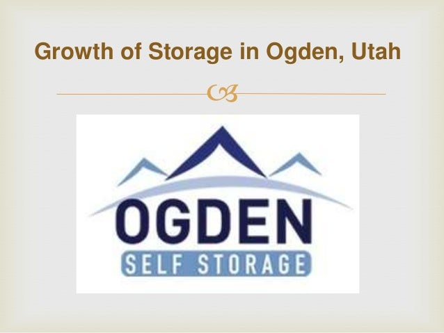 Growth of Storage in Ogden, Utah  