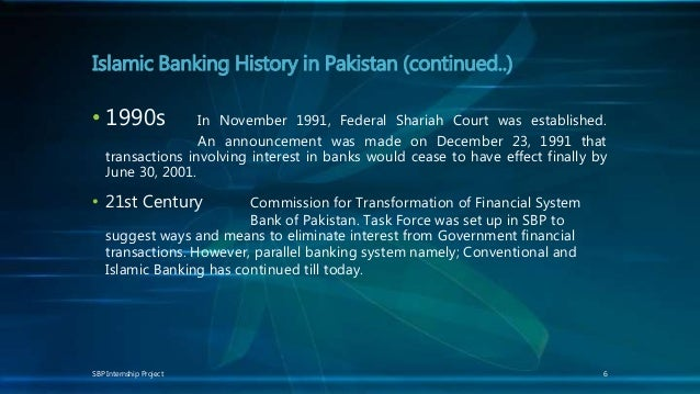 role of islamic banking in pakistan The beginning of islamic banking in pakistan can be traced back to 1958 with   bankers in islamic banks who play a front-line role in providing services to.