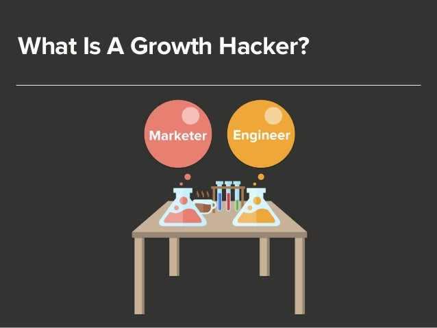 What Is A Growth Hacker?