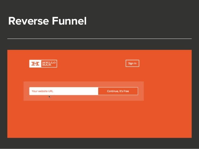 Reverse Funnel