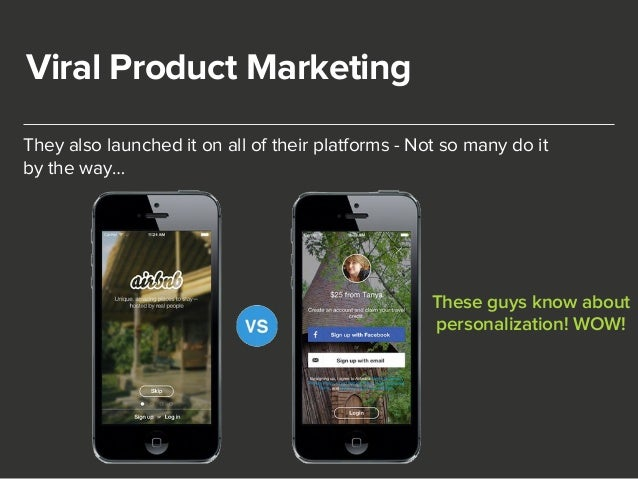 Viral Product Marketing  They also launched it on all of their platforms - Not so many do it  by the way…  These guys know...
