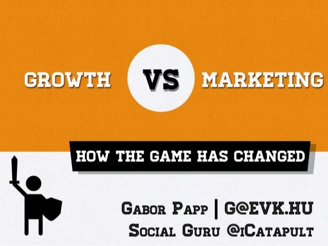 Growth vs Marketing: How the Game Has Changed