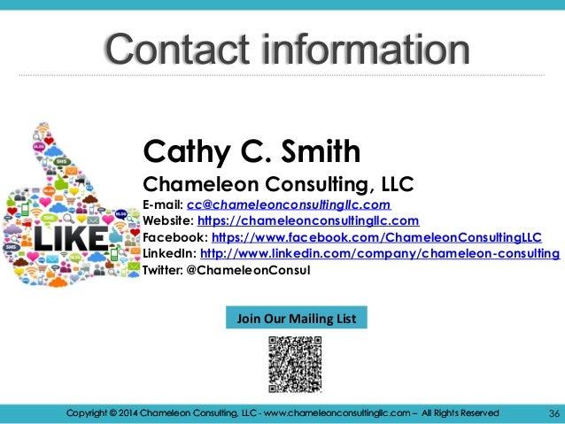 Copyright © 2014 Chameleon Consulting, LLC - www.chameleonconsultingllc.com – All Rights Reserved 36Copyright © 2014 Chame...