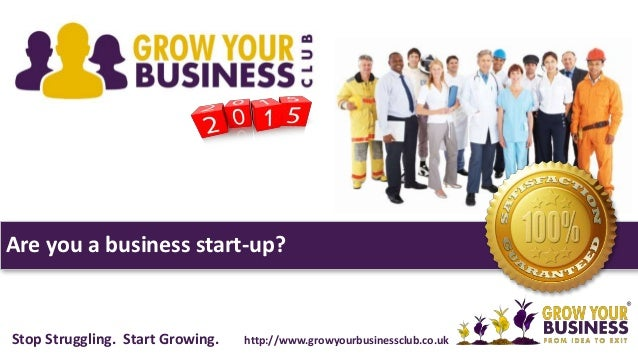 Are you a business start-up? Stop Struggling. Start Growing. http://www.growyourbusinessclub.co.uk