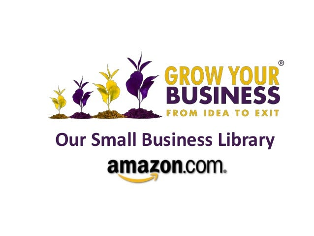 Our Small Business Library