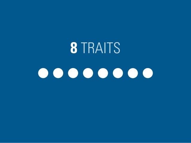 8 TRAITS