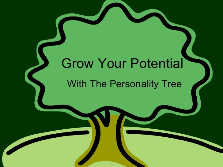Grow Your Potential With The Personality Tree
