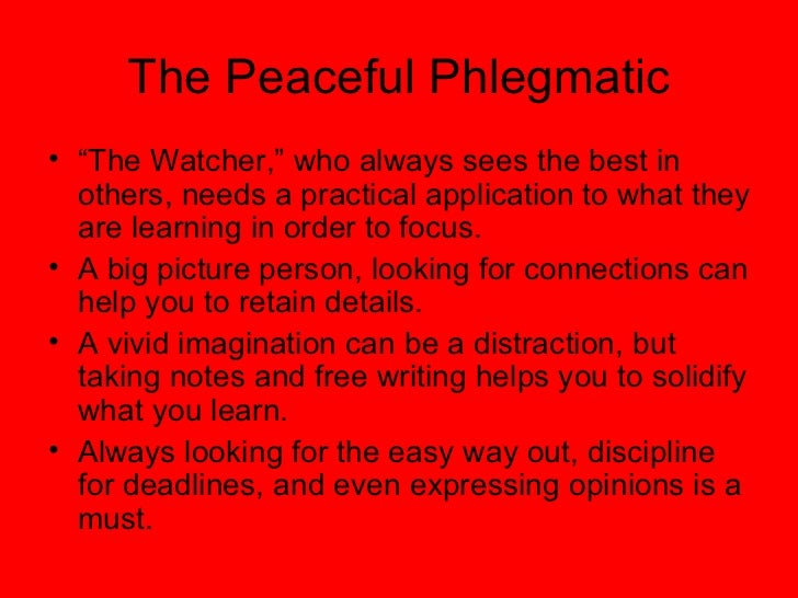 Peaceful phlegmatic