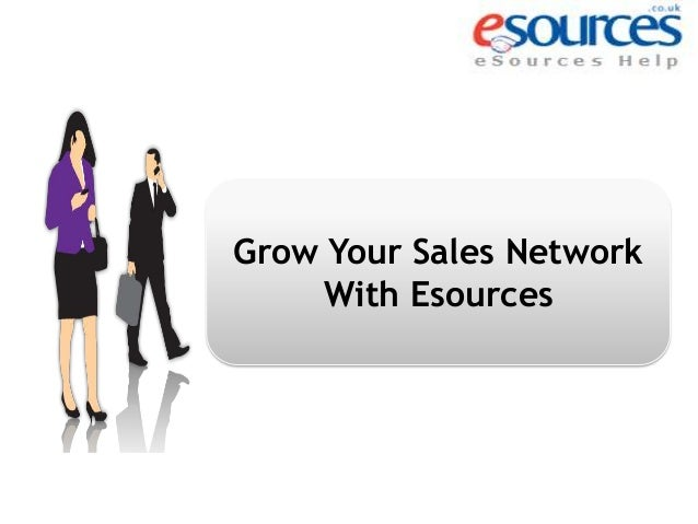 Grow Your Sales Network With Esources