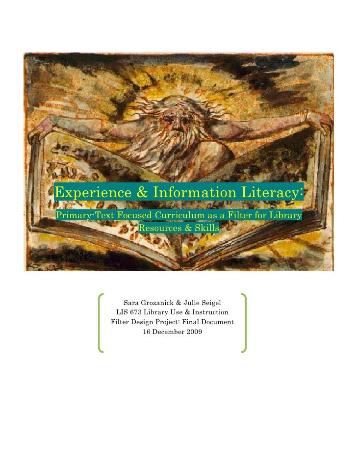 Experience & Information Literacy:     Primary-­Text Focused Curriculum as a Filter for Library                       Reso...