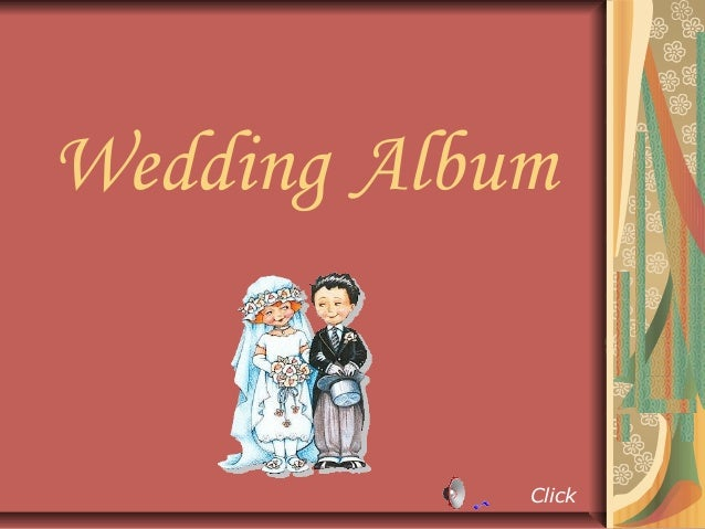 Wedding Album            Click