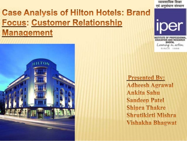hilton hotels case analysis Swot analysis of hilton hotel _introduction_ the purpose of this case analysis is to address the key marketing issue for the hilton hotels hilton hotels.