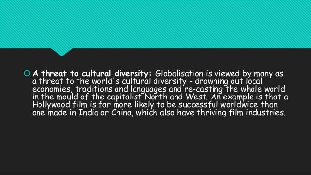 does globalization threaten cultural diversity