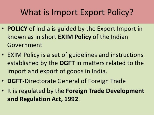 Import and Export policies and procedures