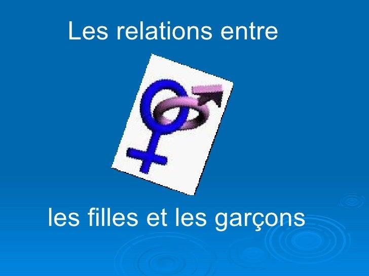 Les relations entre  les filles et les garçons