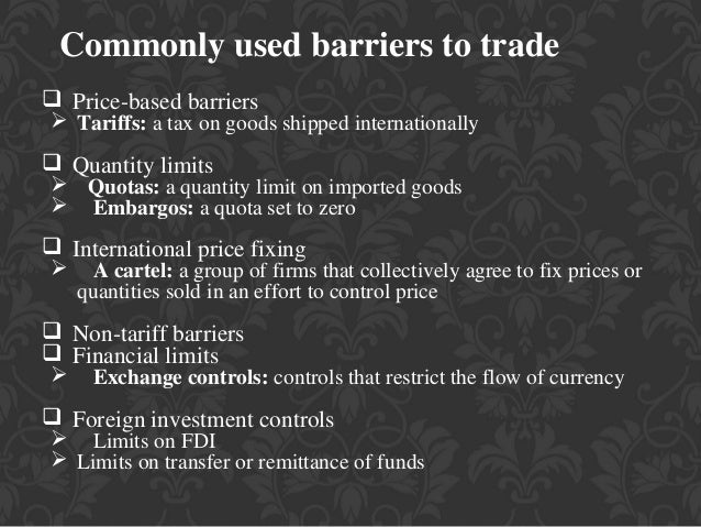 Tariff and Non Tariff Barriers in International Business