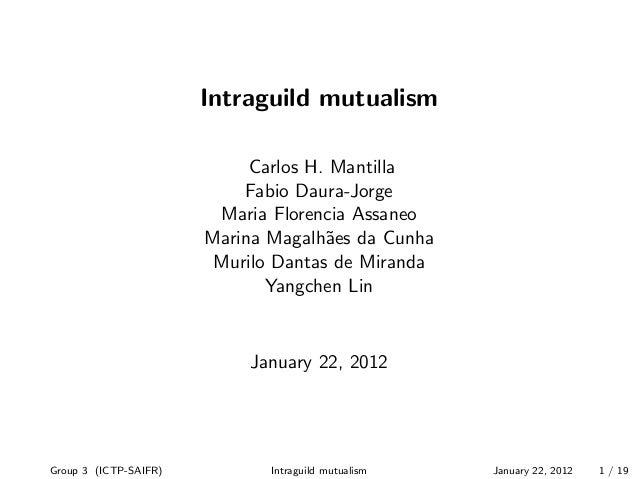 Intraguild mutualism                            Carlos H. Mantilla                           Fabio Daura-Jorge            ...