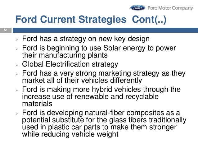 communication strategy for ford motor Developing marketing strategies  and information and communication technology  ford motor company is an american multinational corporation and the world's .